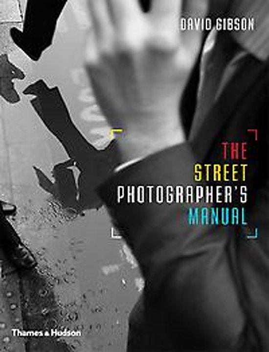 Handboek straatfotografie David Gibson
